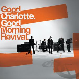 Good Charlote-Good Morning Revival [2007]