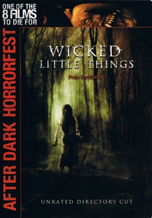 Wicked.Little.Things.2006.LiMiTED.DVDRiP.XviD-iNTiMiD