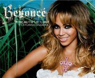 Beyonce and Shakira, Beautiful Liar (2007)