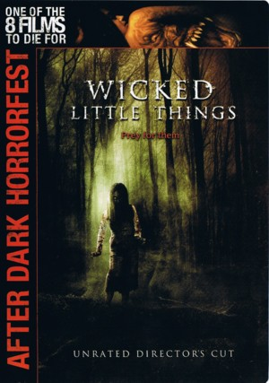 Wicked.Little.Things.DVD.Rustlaz