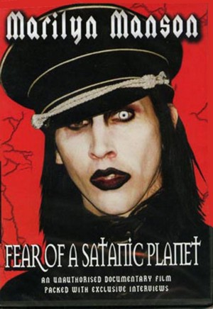 Marilyn.Manson.-.Fear.Of.A.Satanic.Planet.(2005).[Alcohol.120%]{Mr.Omega}