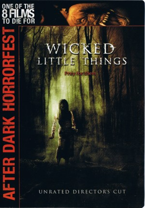 Wicked.Little.Things.(2006).DVDRip.DivX5-aXXo