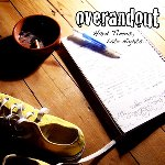 Over_and_Out-Hard_Times_Late_Nights-2007-gF