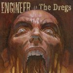 Engineer-The_Dregs-2007-FNT