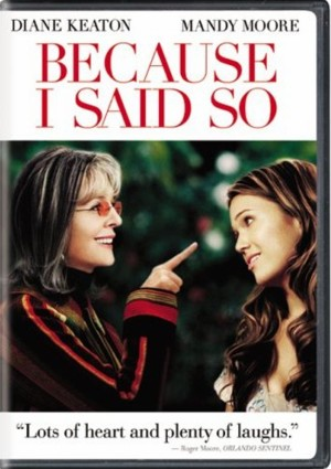 Because.I.Said.So.(2007).DVDRip.DivX5-aXXo