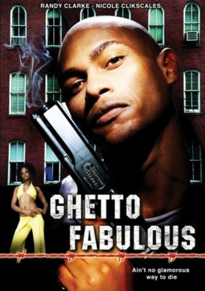 Ghetto.Fabulous.2007.DVDRip.XviD-SSF